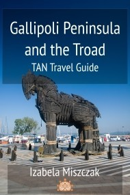 Gallipoli Peninsula and the Troad. TAN Travel Guide